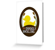 The Snuggly Duckling Pub and Brewery Greeting Card
