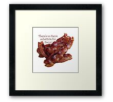 No Facon Bacon! Framed Print