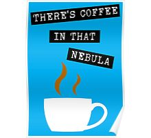 "Star Trek - ""There's Coffee In That Nebula"" Poster"