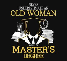 Never Underestimate An Old Woman With A Master's Degree Women's Fitted V-Neck T-Shirt