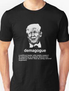 Trump: Demagogue Unisex T-Shirt