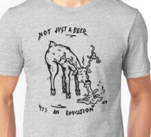 Not Just A Beer Unisex T-Shirt
