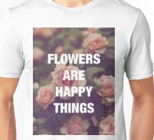 P.G. Wodehouse — Flowers Are Happy Things Unisex T-Shirt