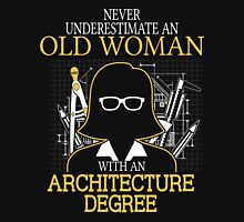 Never Underestimate An Old Woman With An Architecture Degree Women's Fitted V-Neck T-Shirt