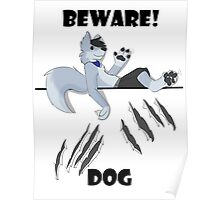 Beware dog claws and paws Poster