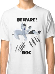 Beware dog claws and paws Classic T-Shirt