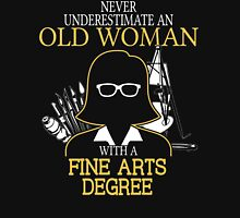Never Underestimate An Old Woman With A Fine Arts Degree Women's Fitted V-Neck T-Shirt