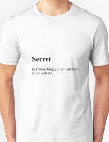 Funny Definition of Secret Unisex T-Shirt