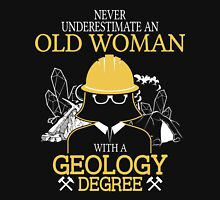 Never Underestimate An Old Woman With A Geology Degree Women's Fitted V-Neck T-Shirt