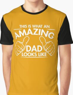 amazing dad Graphic T-Shirt