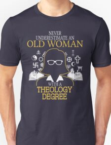 Never Underestimate An Old Woman With A Theology Degree T-Shirt