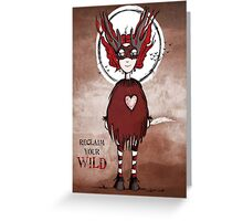 Girl Quirky—Reclaim your Wild Greeting Card