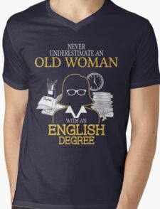 Never Underestimate An Old Woman With An English Degree Mens V-Neck T-Shirt