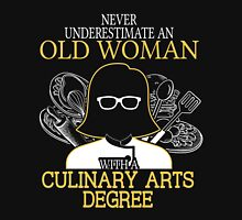 Never Underestimate An Old Woman With A Culinary Arts Degree Women's Fitted V-Neck T-Shirt