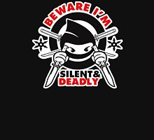 Silent And Deadly Unisex T-Shirt