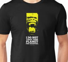 Don't take this planet for granted Unisex T-Shirt