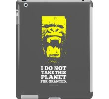 Don't take this planet for granted iPad Case/Skin