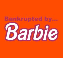 Bankrupted by... BARBIE Kids Tee