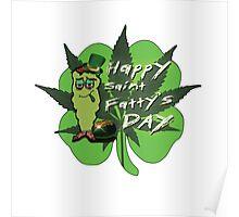 Happy Saint Fatty's Day Poster