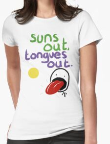 Sun's out, Tongues out Womens Fitted T-Shirt