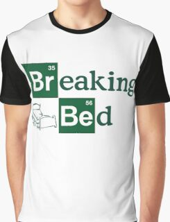 Breaking Bed! Graphic T-Shirt