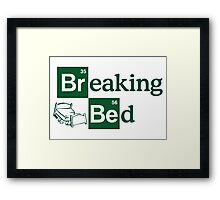 Breaking Bed! Framed Print