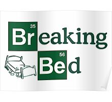 Breaking Bed! Poster