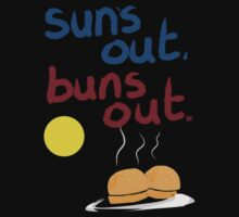 Sun's out, buns out Kids Tee