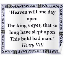 Heaven Will One Day Open - Shakespeare Poster