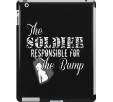 Soldier Responsible For The Bump Military Pregnant Dad To Be Army Marines Pregnancy New Baby Dog Tags Husband Wife iPad Case/Skin