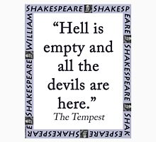 Hell Is Empty - Shakespeare Unisex T-Shirt