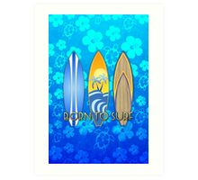 Born To Surf Honu Art Print