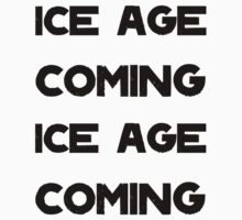 Ice Age Coming -Black One Piece - Short Sleeve