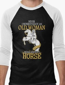 Never Underestimate An Old Woman Who Rides A Horse Men's Baseball ¾ T-Shirt
