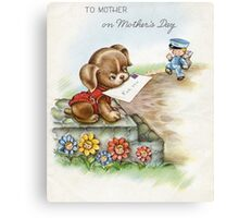 To Mother on Mother's Day Canvas Print