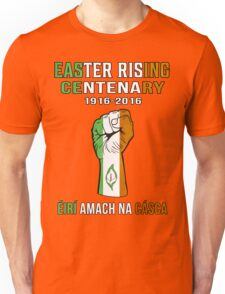 Easter Rising Centenary T Shirt 1916 - 2016 Unisex T-Shirt