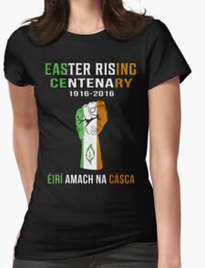 Easter Rising Centenary T Shirt 1916 - 2016 Womens Fitted T-Shirt
