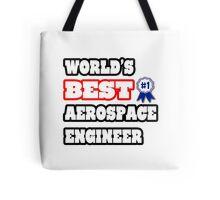 World's Best Aerospace Engineer Tote Bag