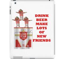 LONE STAR DRINK BEER  iPad Case/Skin
