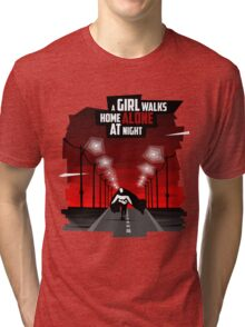 A Girl Walks Home Alone At Night Tri-blend T-Shirt