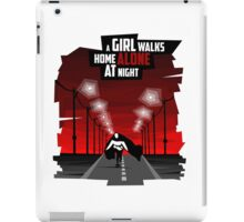 A Girl Walks Home Alone At Night iPad Case/Skin