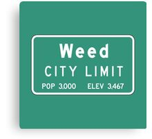 Weed City Limit, Road Sign, California Canvas Print