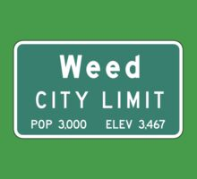 Weed City Limit, Road Sign, California Baby Tee