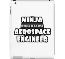 Ninja Aerospace Engineer iPad Case/Skin