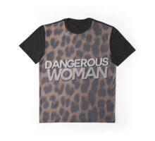 Dangerous Woman Graphic T-Shirt