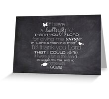 If I Were A Butterfly – 2:3 – Chalkboard  Greeting Card