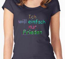 Ich will einfach nur Frieden - Farbe 3 Women's Fitted Scoop T-Shirt