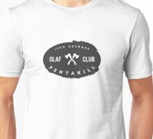 OLAF Club Pentakill Unisex T-Shirt