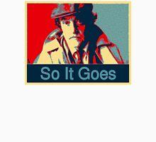 So It Goes:  Kurt Vonnegut Unisex T-Shirt