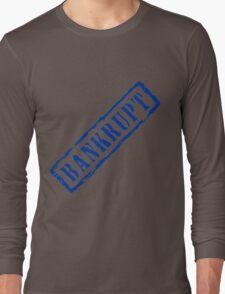 Bankrupt, retro blue stamp Long Sleeve T-Shirt